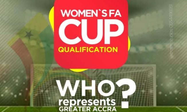 Greater Accra Clubs to fight for slots in upcoming Women's FA Cup